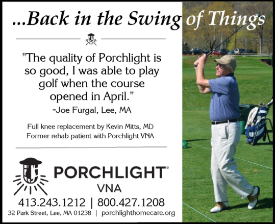 Joe Furgal Back in the Swing of Things after surgery with Kevin Mitts, MD, Berkshire Orthopaedics and rehab with Porchlight VNA-Home Care