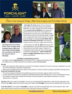 "The ""Success Story"" highlight's Mr. Furgal's decision to have surgery and then rehabbing successfully at home with Porchlight. (Click the image to read the profile on Porchlight's site)"