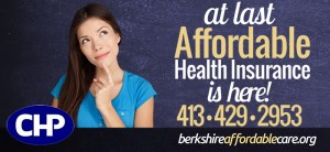 A billboard that encourages individuals to call CHP and log onto www.BerkshireAffordableCare.org